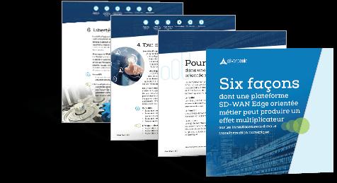 Six Ways a Business-Driven SD-WAN Edge Yields a Multiplier Effect