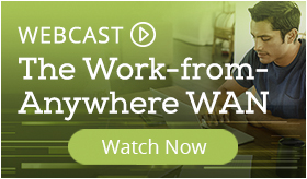 WEBCAST: The Work-From-Anywhere WAN
