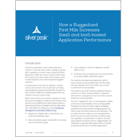 How a Ruggedized First Mile Increases SaaS and IaaS-hosted Application Performance